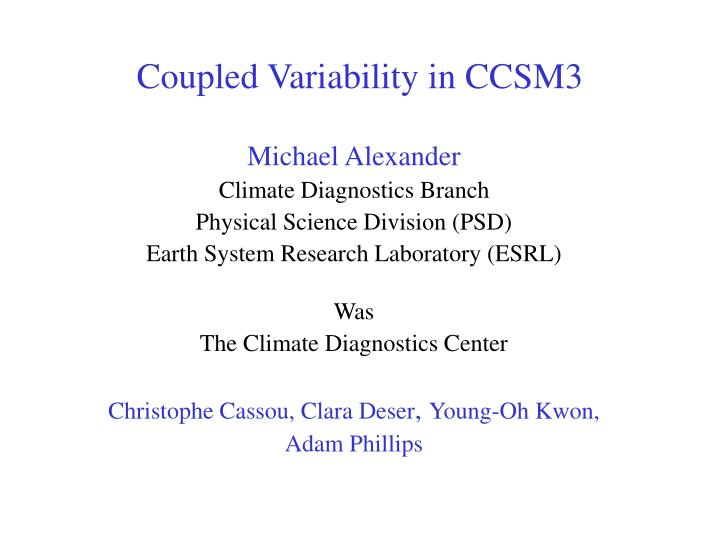 Coupled variability in ccsm3