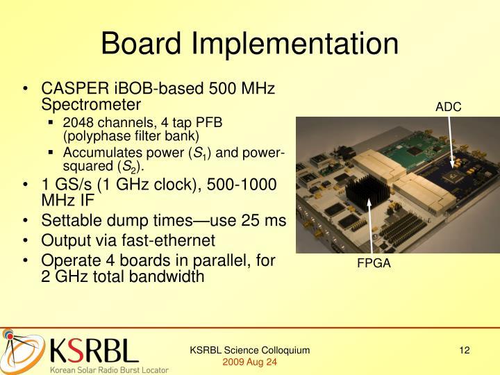 Board Implementation