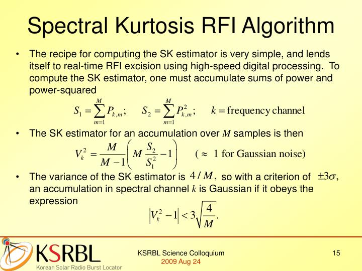 Spectral Kurtosis RFI Algorithm