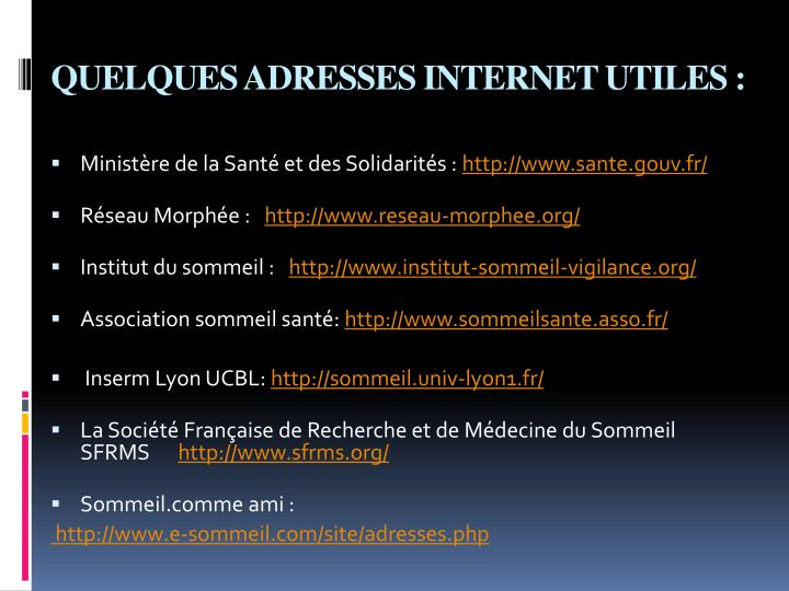 QUELQUES ADRESSES INTERNET UTILES: