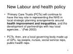 new labour and health policy1