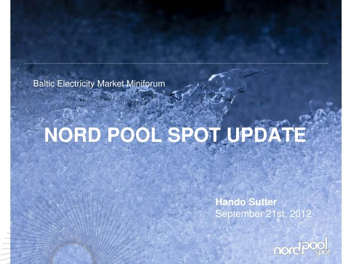 Nord pool spot update