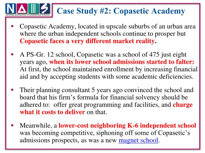 Case Study #2: Copasetic Academy
