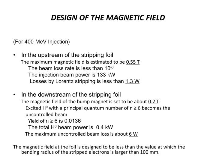 DESIGN OF THE MAGNETIC FIELD
