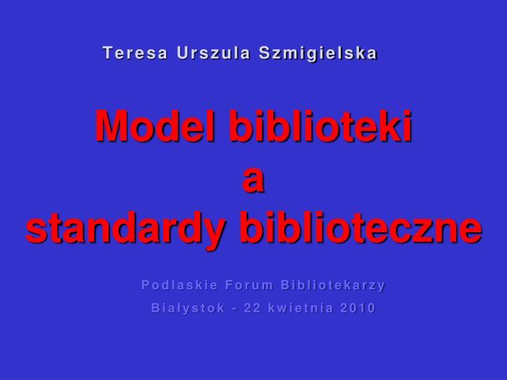 model biblioteki a standardy biblioteczne n.