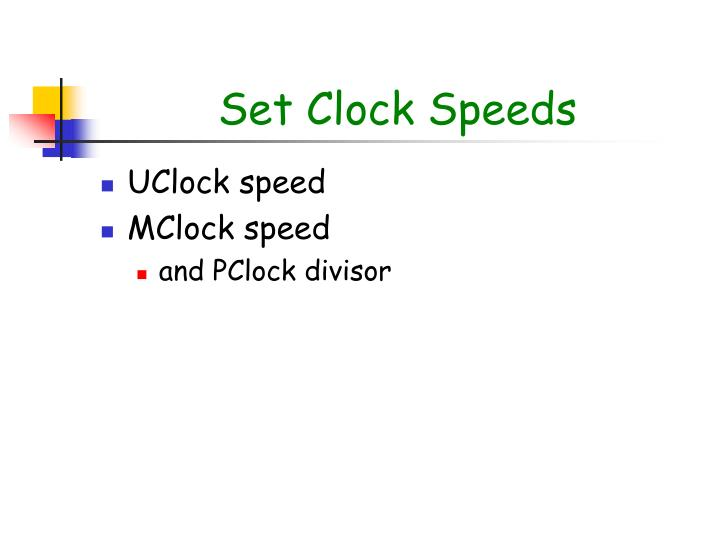 Set Clock Speeds