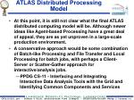 atlas distributed processing model