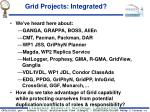grid projects integrated