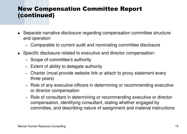 New Compensation Committee Report (continued)