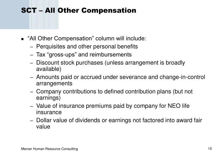 SCT – All Other Compensation