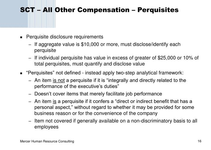 SCT – All Other Compensation – Perquisites