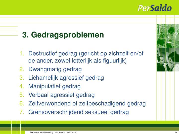 3. Gedragsproblemen