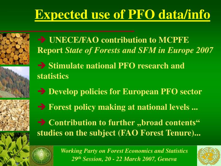 Expected use of PFO data/info