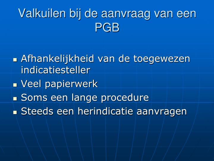 Valkuilen bij de aanvraag van een PGB