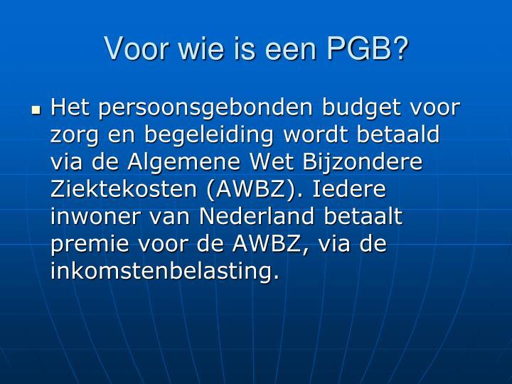 Voor wie is een PGB?