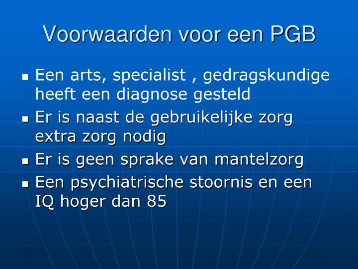 Voorwaarden voor een PGB