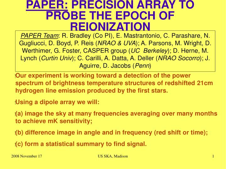 Paper precision array to probe the epoch of reionization
