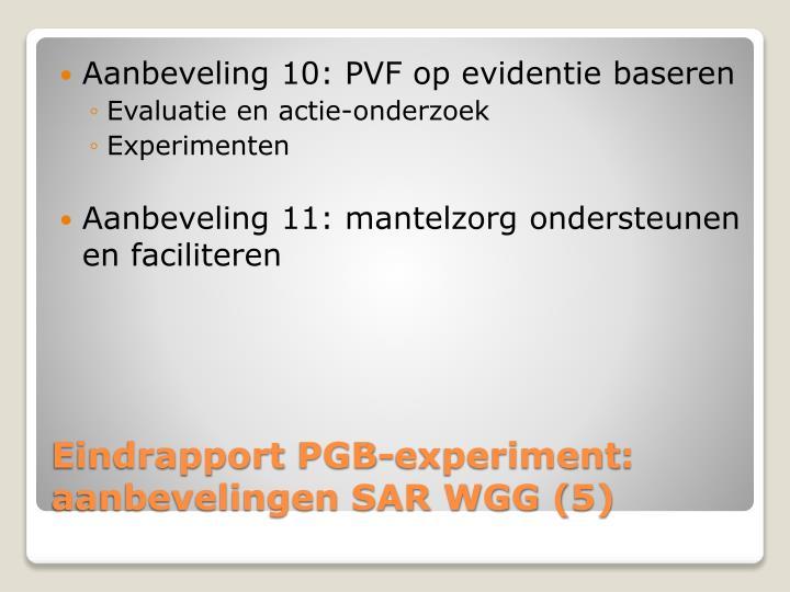 Aanbeveling 10: PVF op evidentie baseren