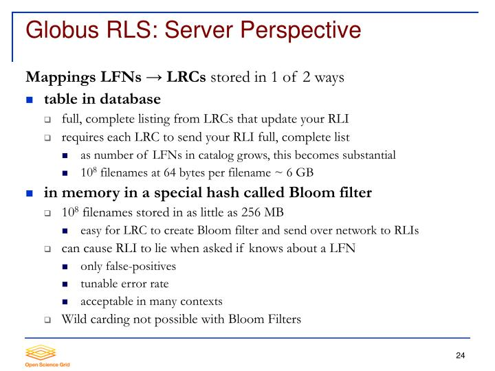 Globus RLS: Server Perspective