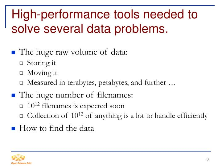 High performance tools needed to solve several data problems