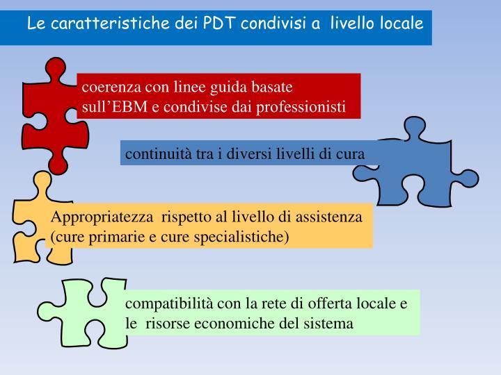 Le caratteristiche dei PDT condivisi a  livello locale