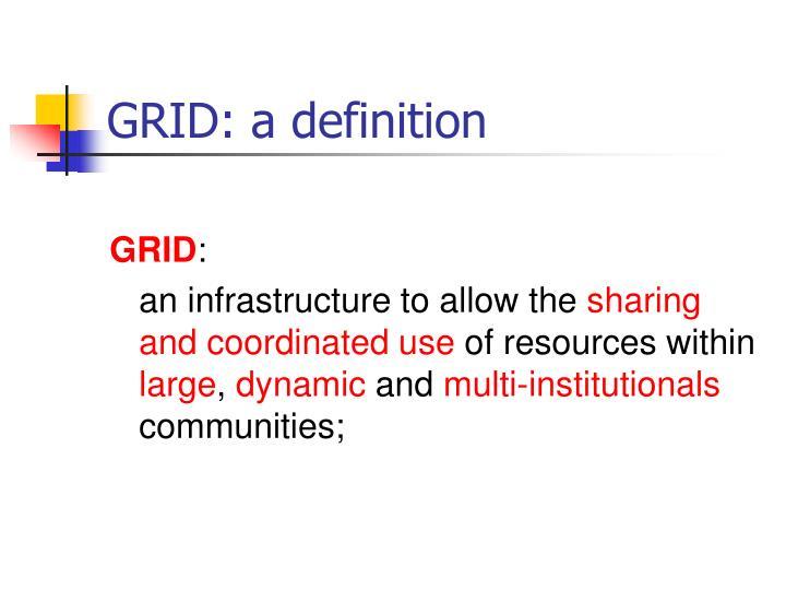 GRID: a definition