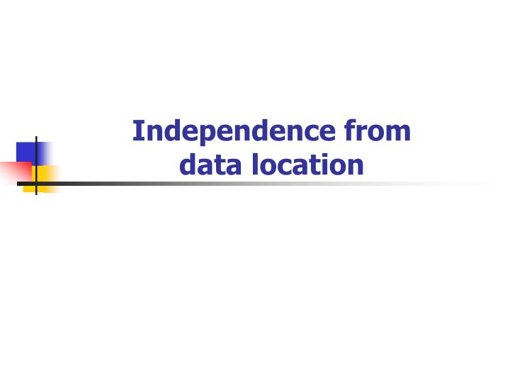 Independence from