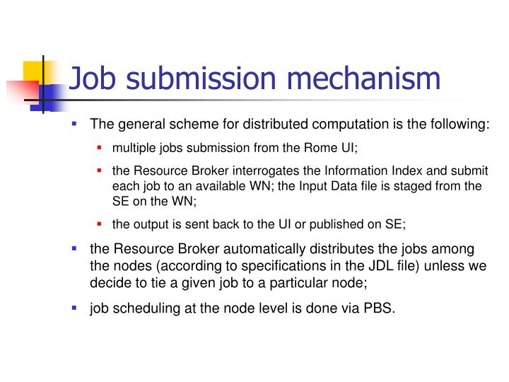 Job submission mechanism