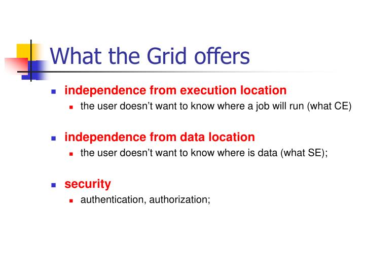 What the Grid offers