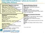 initial 2008 powerpathway pilots are focused on hiring utility workers