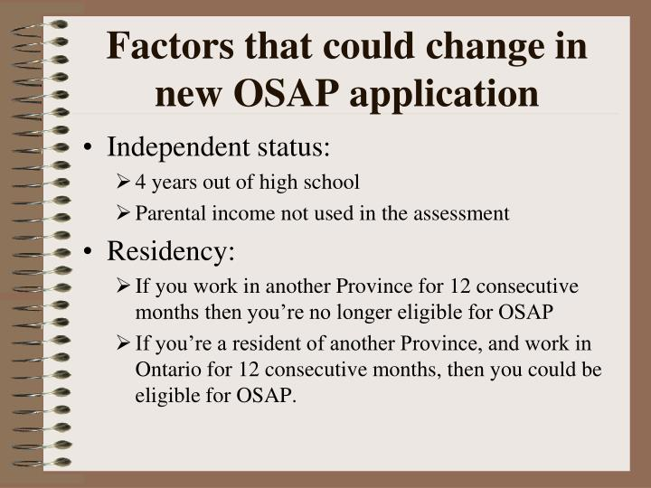 Factors that could change in new OSAP application