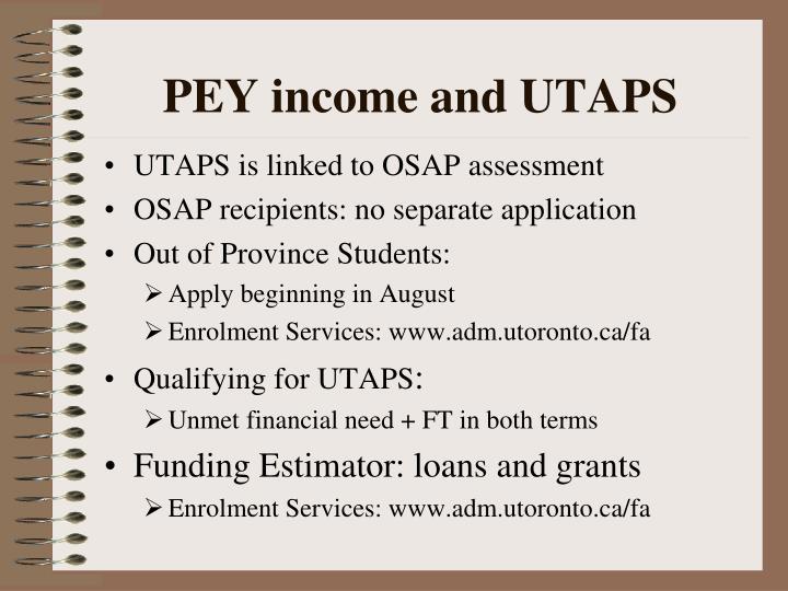 PEY income and UTAPS