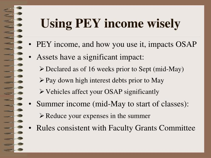 Using PEY income wisely