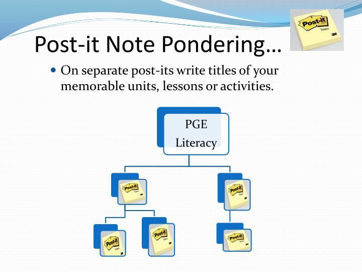 Post-it Note Pondering…