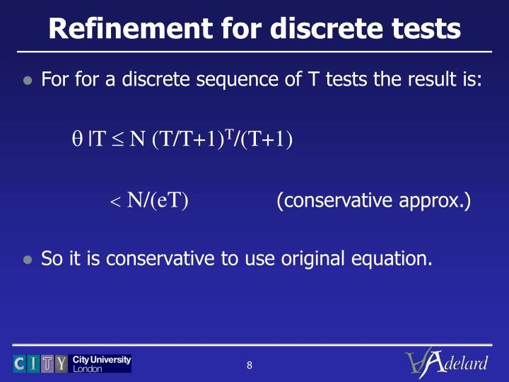 Refinement for discrete tests