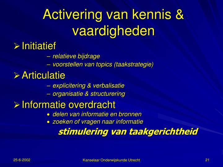 Activering van kennis & vaardigheden
