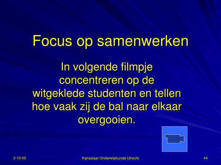 Focus op samenwerken