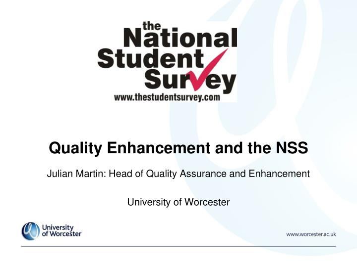 quality enhancement and the nss n.