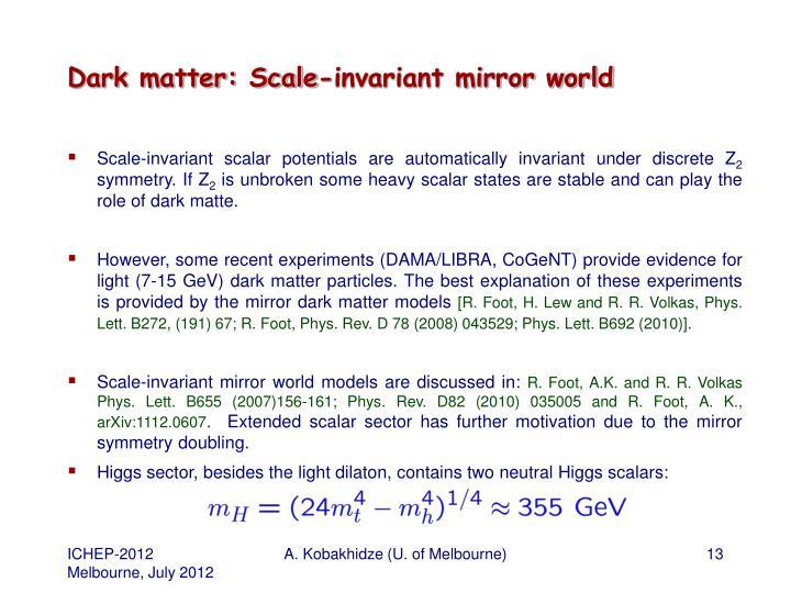 Dark matter: Scale-invariant mirror world