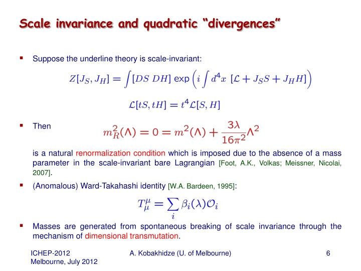 "Scale invariance and quadratic ""divergences"""