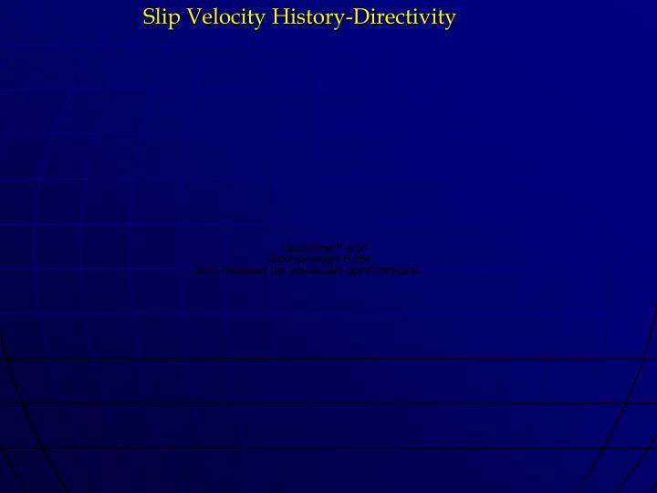 Slip Velocity History-Directivity