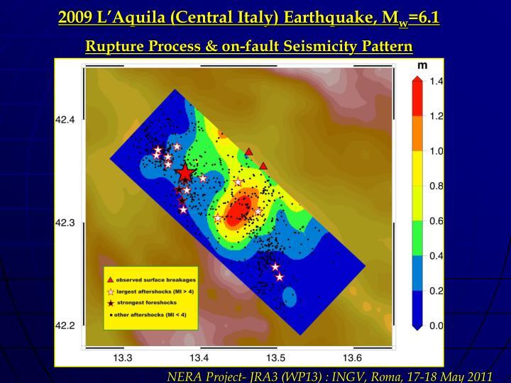 2009 L'Aquila (Central Italy) Earthquake, M