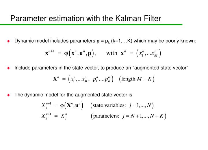 Parameter estimation with the Kalman Filter