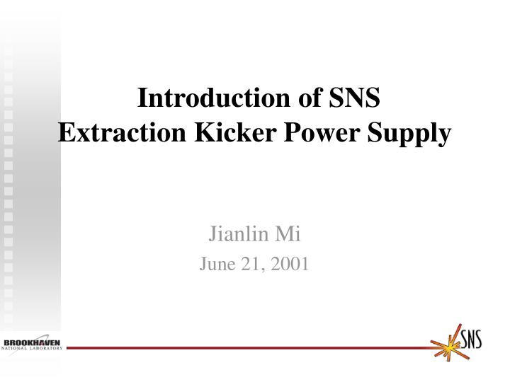 introduction of sns extraction kicker power supply n.