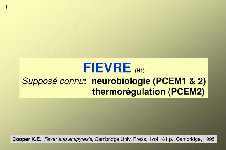 Fievre h1 suppos connu neurobiologie pcem1 2