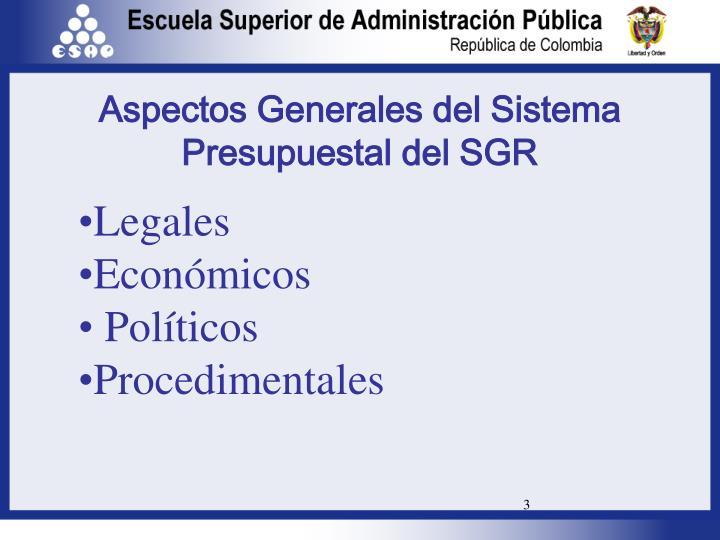 Aspectos generales del sistema presupuestal del sgr