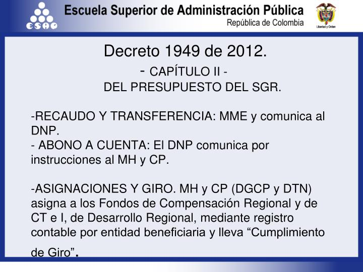 Decreto 1949 de 2012.