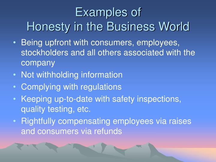 Examples of honesty in the business world