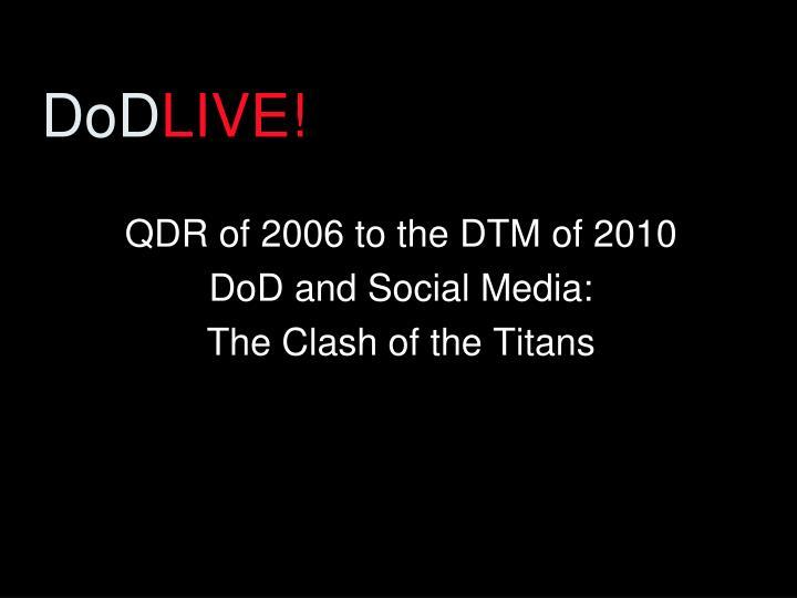 Dod live