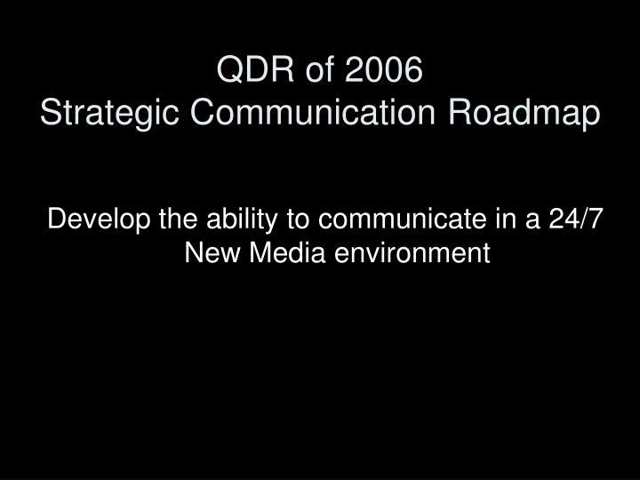 Qdr of 2006 strategic communication roadmap